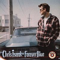 CHRIS ISAAK - Forever Blue CD album cover