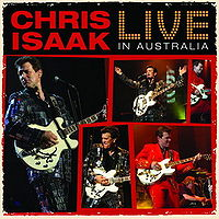 CHRIS ISAAK - Live In Australia CD album cover