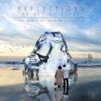 Andrew Gorczyca - Reflections - An Act Of Glass CD (album) cover