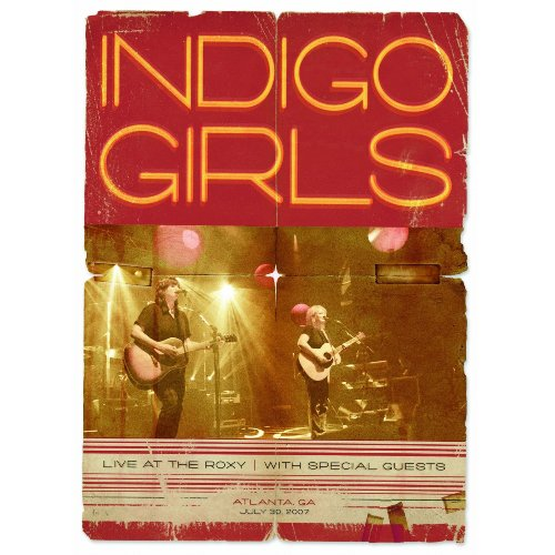 Indigo Girls - Live At The Roxy DVD (album) cover