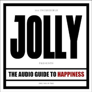 the audio guide to happiness - part 2 by JOLLY