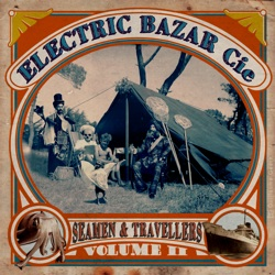Electric Bazar Cie - Seamen & Travellers Vol.2 CD (album) cover