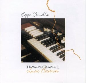 Beppe Crovella - Hammond Homage 1: Lucio Battisti CD (album) cover
