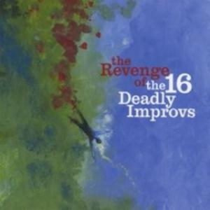 Beppe Crovella - The Revenge Of The 16 Deadly Improvs CD (album) cover