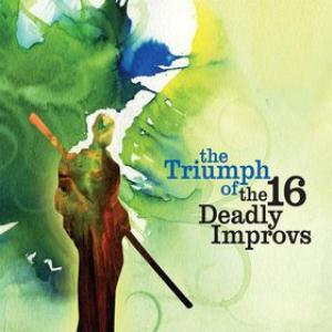 Beppe Crovella - The Triumph Of The 16 Deadly Improvs CD (album) cover