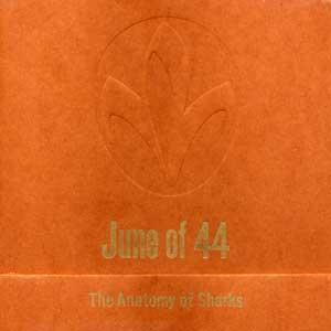 June Of 44 - The Anatomy Of Sharks CD (album) cover