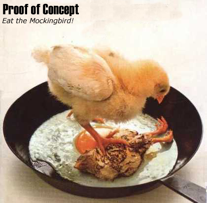 PROOF OF CONCEPT - Eat The Mockingbird! CD album cover
