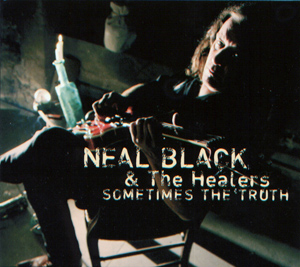 Neal Black -  Sometimes The Truth CD (album) cover