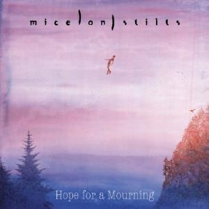 Mice On Stilts - Hope For A Mourning CD (album) cover