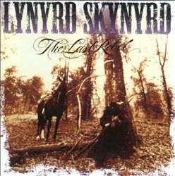 Lynyrd Skynyrd - The Last Rebel CD (album) cover