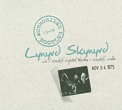 Lynyrd Skynyrd - Authorized Bootleg: Live At The Cardiff Capitol Theater - Cardiff, Wales Nov. 04 1975 CD (album) cover