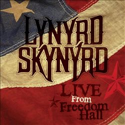 Lynyrd Skynyrd - Live From Freedom Hall CD (album) cover