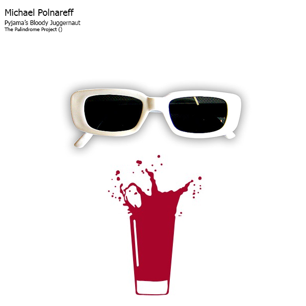 MICHEL POLNAREFF - Pyjama's Bloody Juggernaut CD album cover