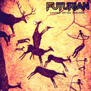 Futurian - Caveman Versus Spaceman CD (album) cover