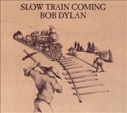 Bob Dylan - Slow Train Coming CD (album) cover