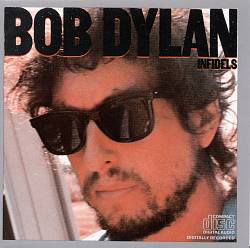 Bob Dylan - Infidels CD (album) cover