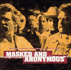 Bob Dylan - Masked And Anonymous CD (album) cover
