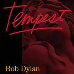 Bob Dylan - Tempest CD (album) cover