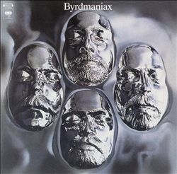 The Byrds - Byrdmaniax CD (album) cover