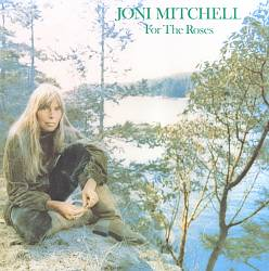 Joni Mitchell - For The Roses CD (album) cover