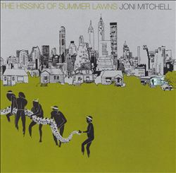 Joni Mitchell - The Hissing Of Summer Lawns CD (album) cover