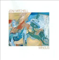 Joni Mitchell - Mingus CD (album) cover