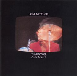 Joni Mitchell - Shadows And Light CD (album) cover