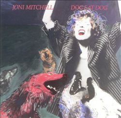 Joni Mitchell - Dog Eat Dog CD (album) cover