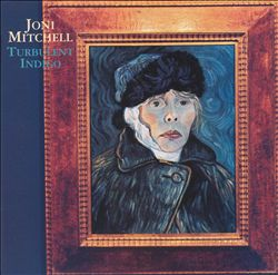 Joni Mitchell - Turbulent Indigo CD (album) cover