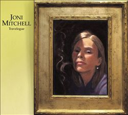 Joni Mitchell - Travelogue CD (album) cover