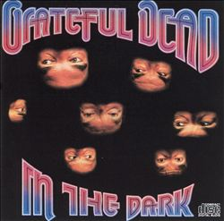 Grateful Dead - In The Dark CD (album) cover