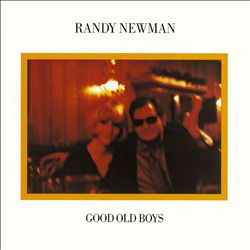 RANDY NEWMAN - Good Old Boys CD album cover
