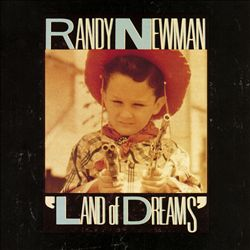 Randy Newman - Land Of Dreams CD (album) cover