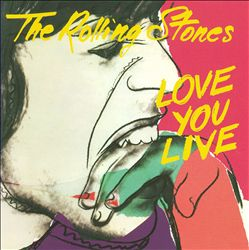 The Rolling Stones - Love You Live CD (album) cover