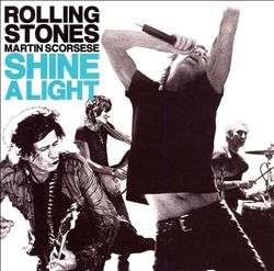 The Rolling Stones - Shine A Light: Original Soundtrack CD (album) cover