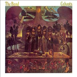 The Band - Cahoots CD (album) cover