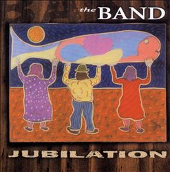 The Band - Jubilation CD (album) cover