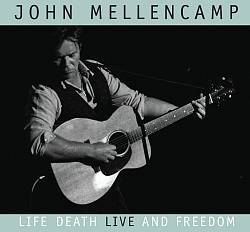 John Mellencamp - Life, Death, Live And Freedom CD (album) cover