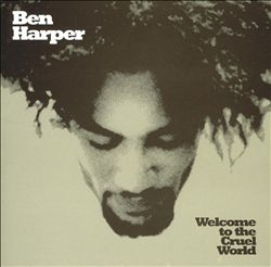 Ben Harper - Welcome To The Cruel World CD (album) cover