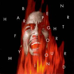 Ben Harper - Fight For Your Mind CD (album) cover