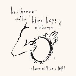 Ben Harper - There Will Be A Light (with The Blind Boys Of Alabama) CD (album) cover