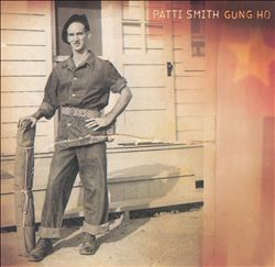 Patti Smith - Gung Ho CD (album) cover