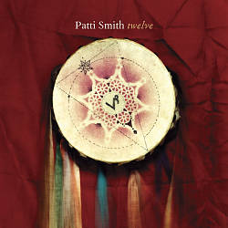 Patti Smith - Twelve CD (album) cover