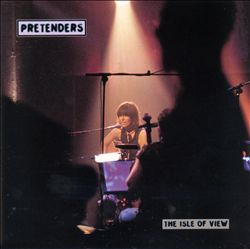 Pretenders - The Isle Of View CD (album) cover