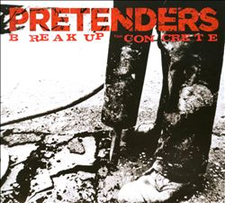 Pretenders - Break Up The Concrete CD (album) cover