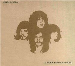 Kings Of Leon - Youth & Young Manhood CD (album) cover