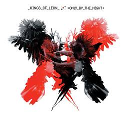Kings Of Leon - Only By The Night CD (album) cover