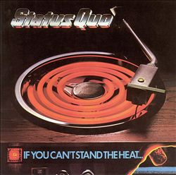 Status Quo - If You Can't Stand The Heat CD (album) cover