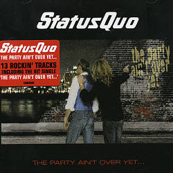 Status Quo - The Party Ain't Over Yet CD (album) cover