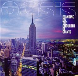 Oasis - Standing On The Shoulder Of Giants CD (album) cover